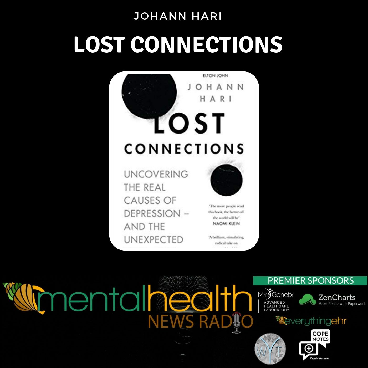 Mental Health News Radio - Lost Connections: Depression Causes and Solutions with Johann Hari