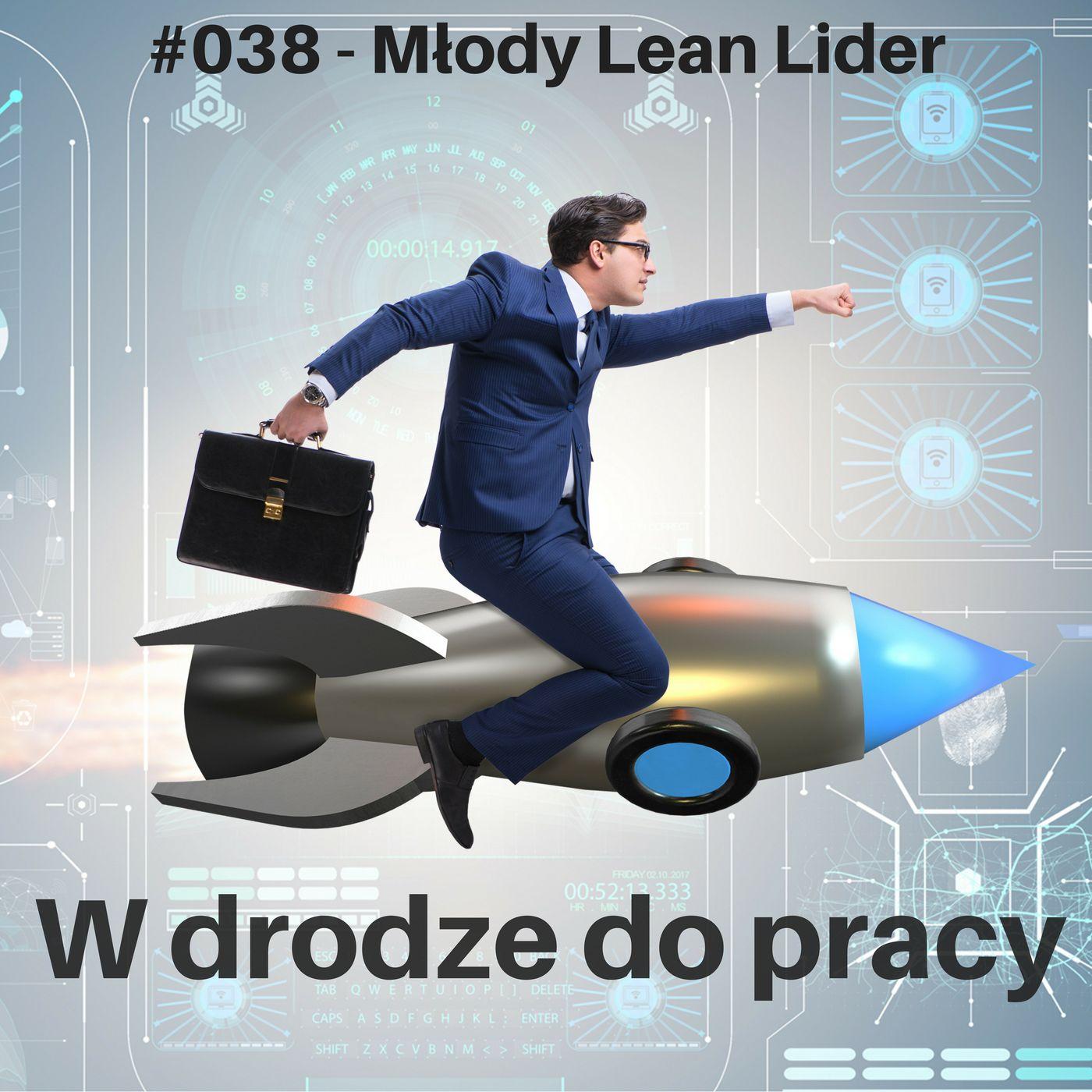 #038 - Czym skorupka za młodu… czyli Młody Lean Lider