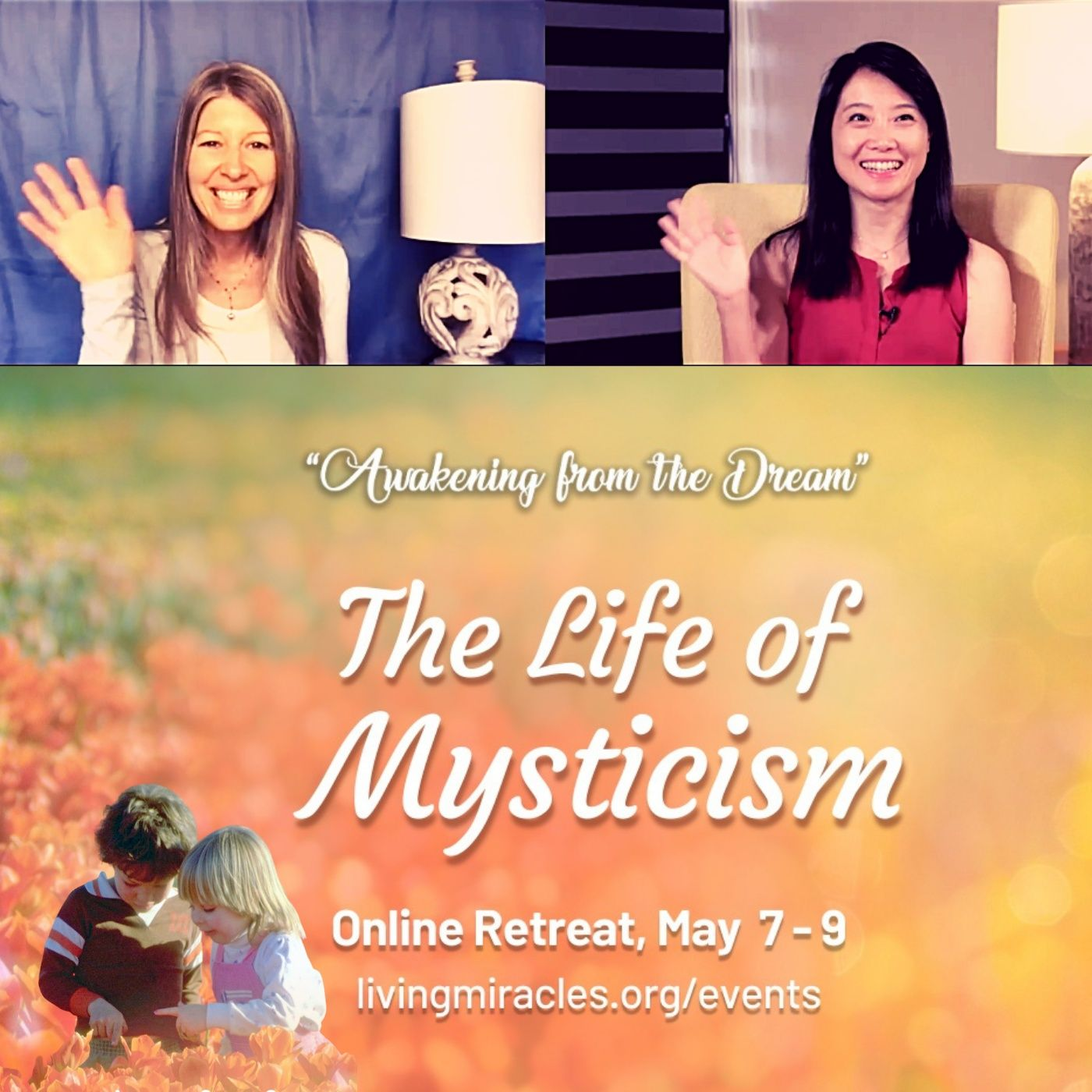 """""""The Life of Mysticism"""" Online Retreat - Opening Session with Frances Xu and Kirsten Buxton"""