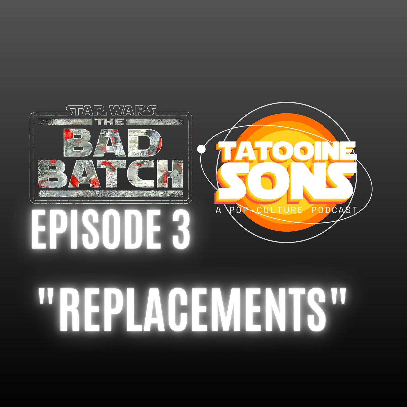 """The Bad Batch Season 1 Episode 3 """"Replacements"""" Reaction"""