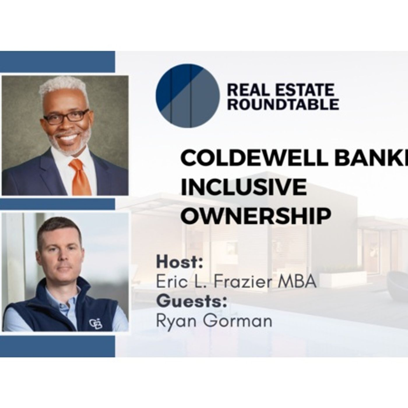 Real Estate Round Table with Ryan Gorman