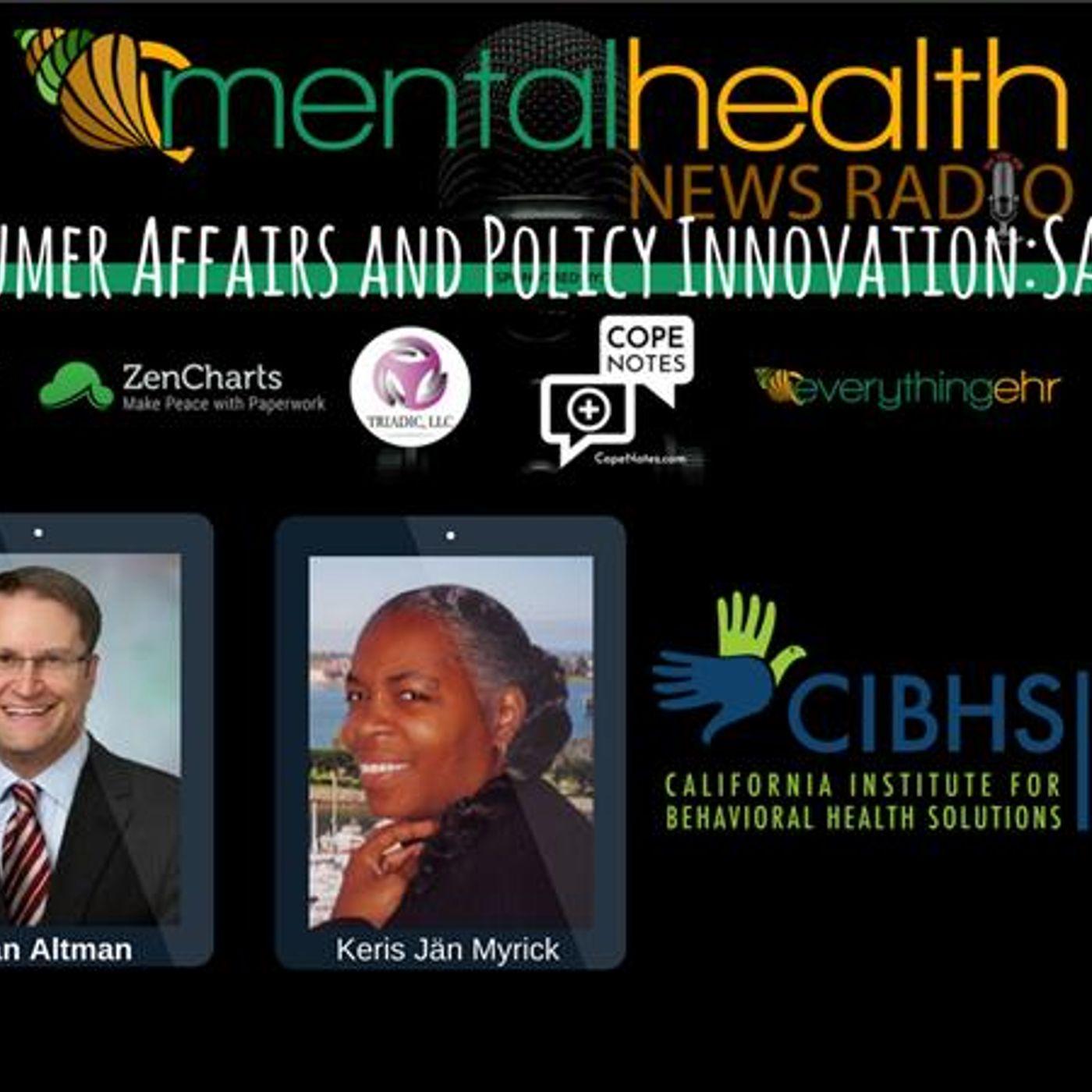 Mental Health News Radio - Consumer Affairs and Policy Innovation in Behavioral Health: SAMHSA