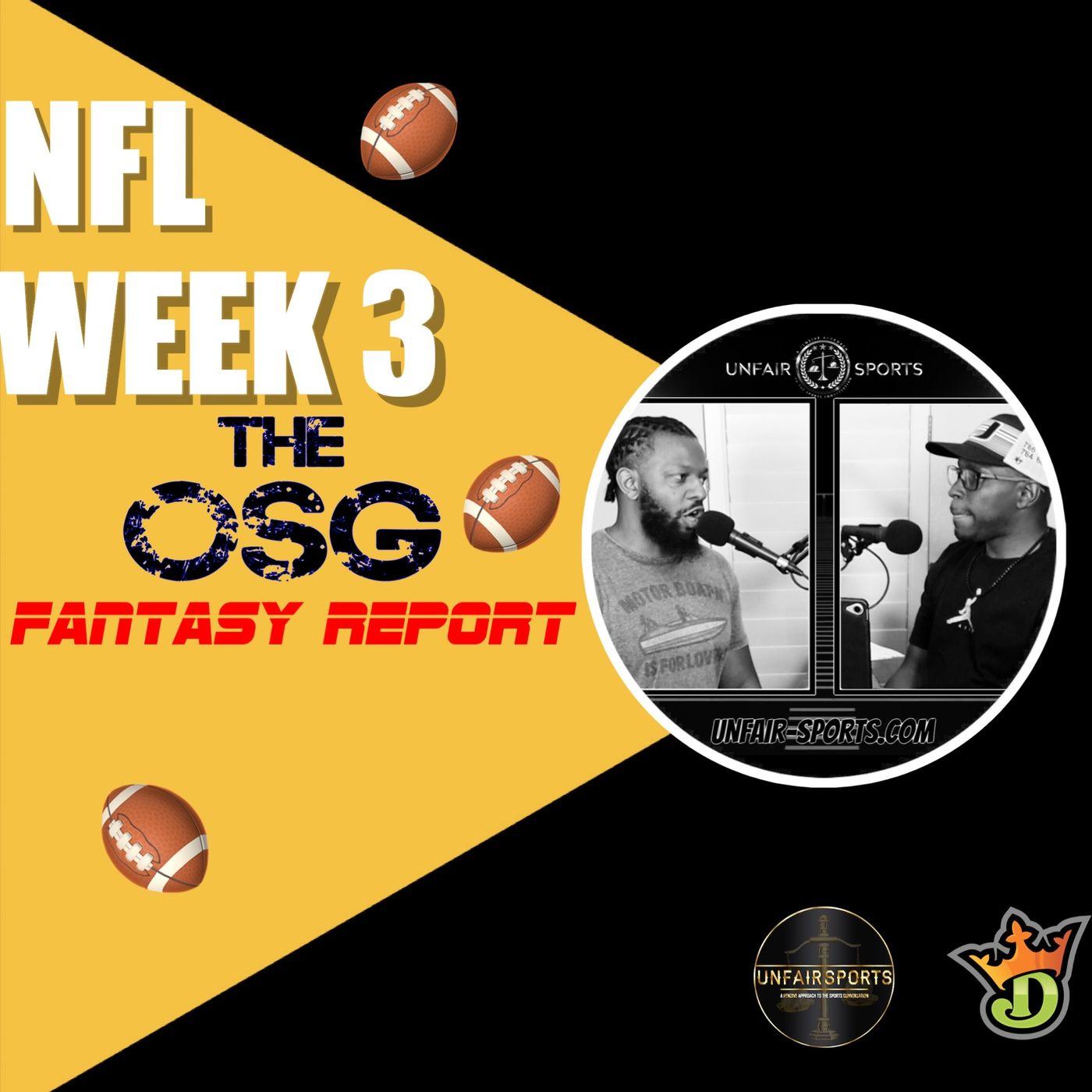 Week 3 OSG Report Daily Fantasy Show
