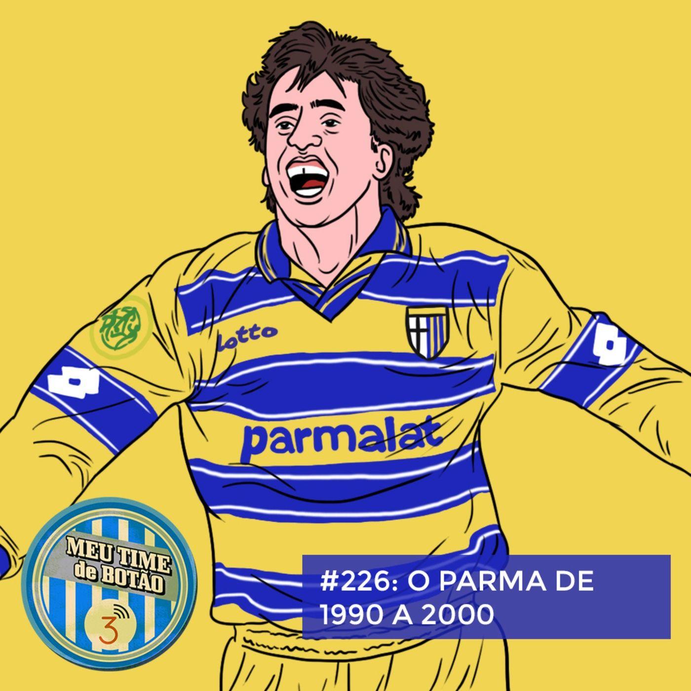 Botão #226 O Parma dos anos 90