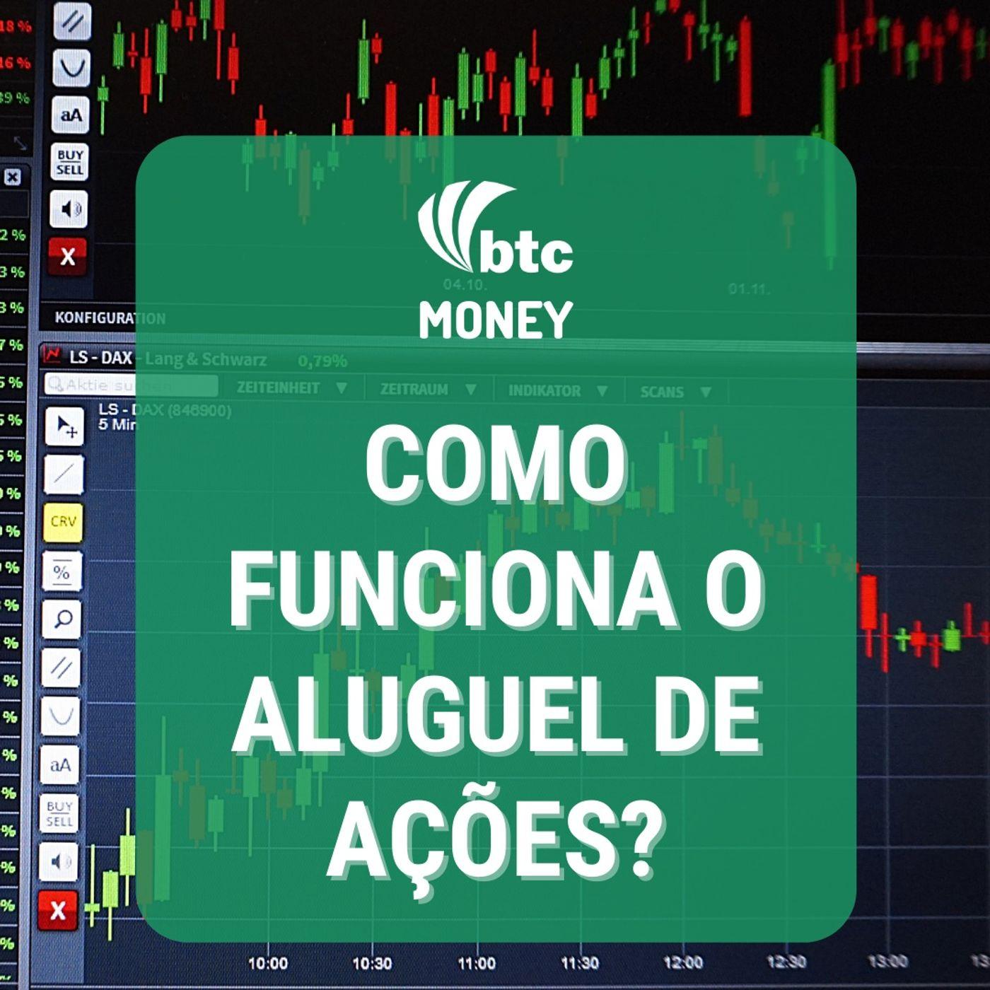 Aluguel de Ações: Funcionamento e Estratégias   Long & Short   Money #71