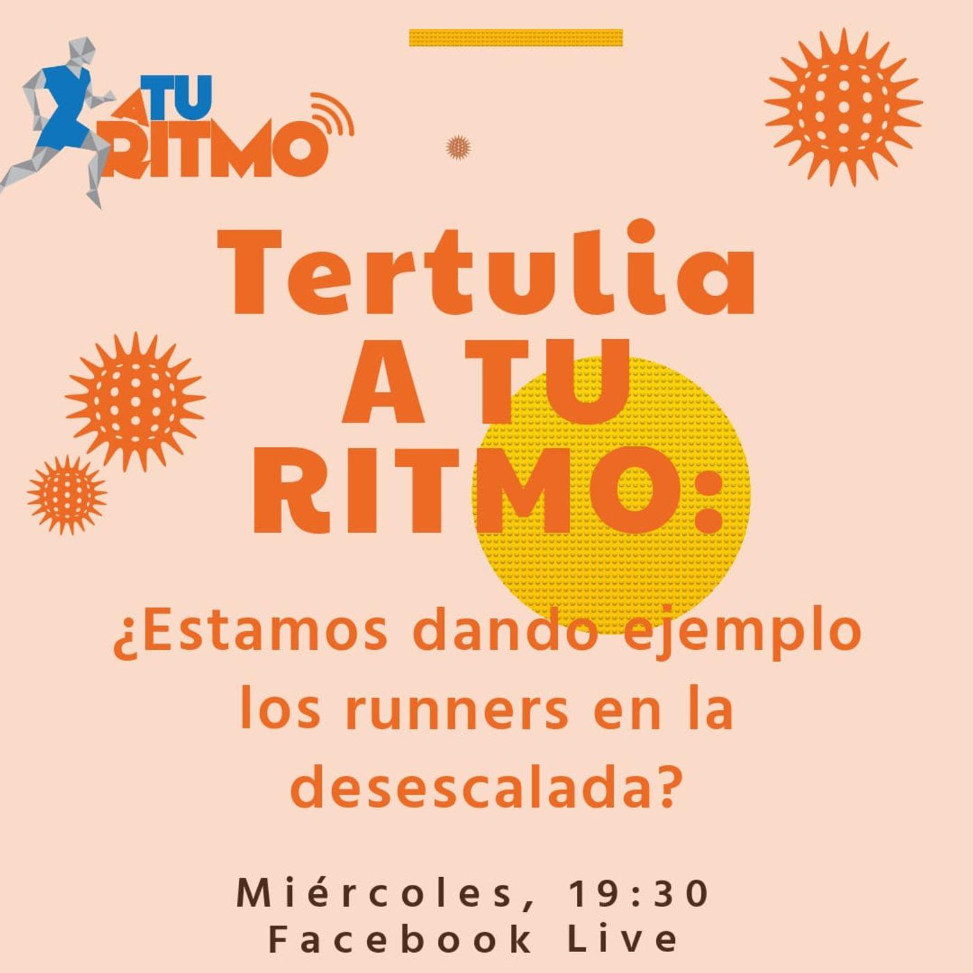 ATR TERTULIA - ¿Estamos siendo responsables los corredores durante la desescalada?