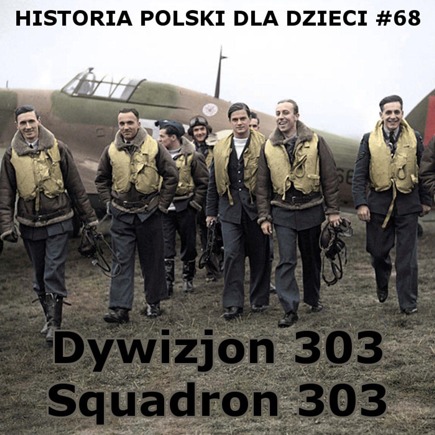 68 - Dywizjon 303 część 2