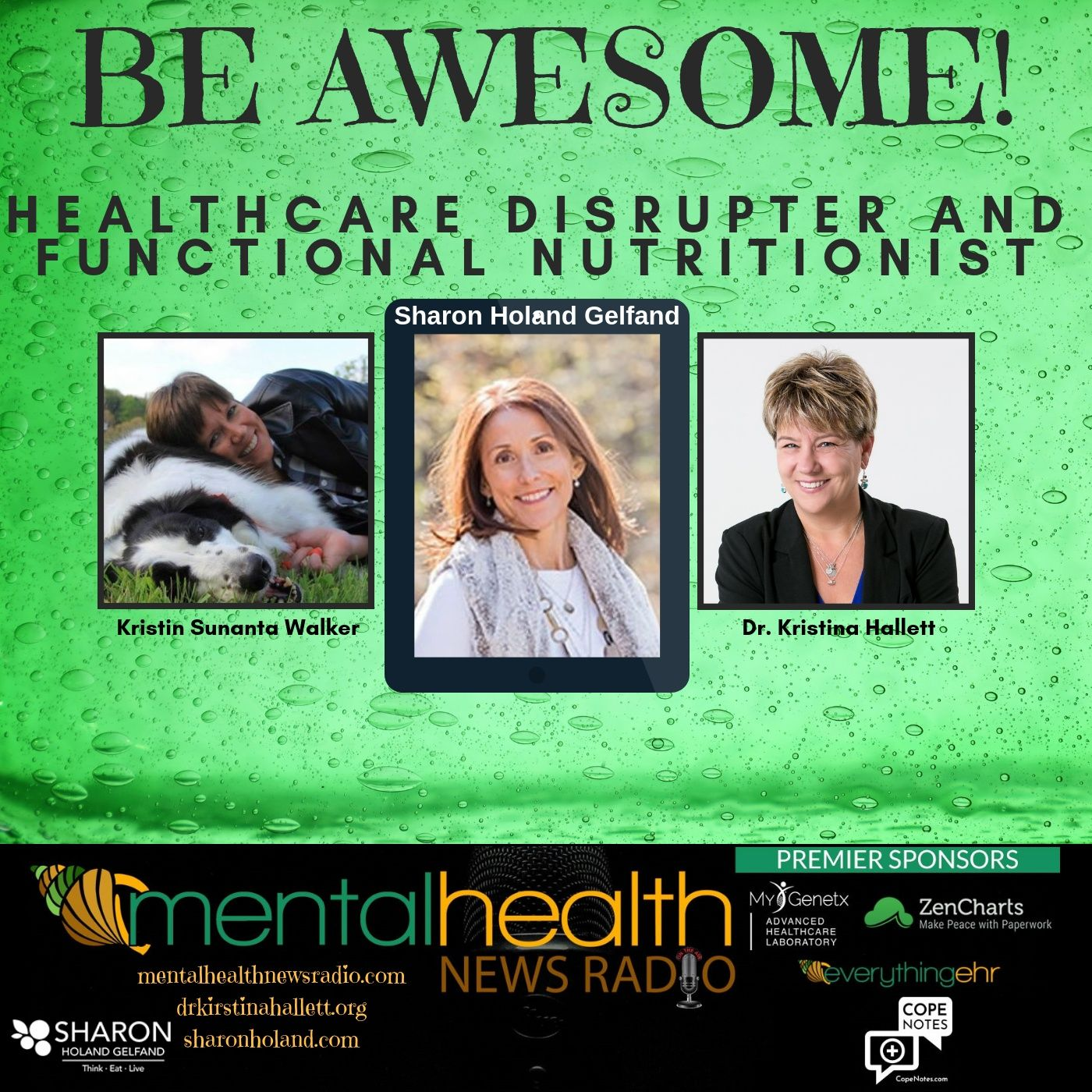 Mental Health News Radio - Be Awesome: Healthcare Disrupter and Functional Nutritionist Sharon Holand Gelfand