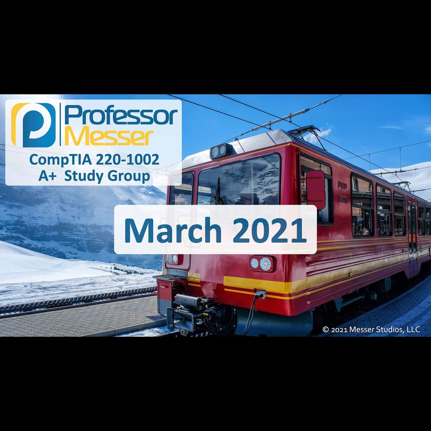 Professor Messer's CompTIA 220-1002 A+ Study Group After Show - March 2021