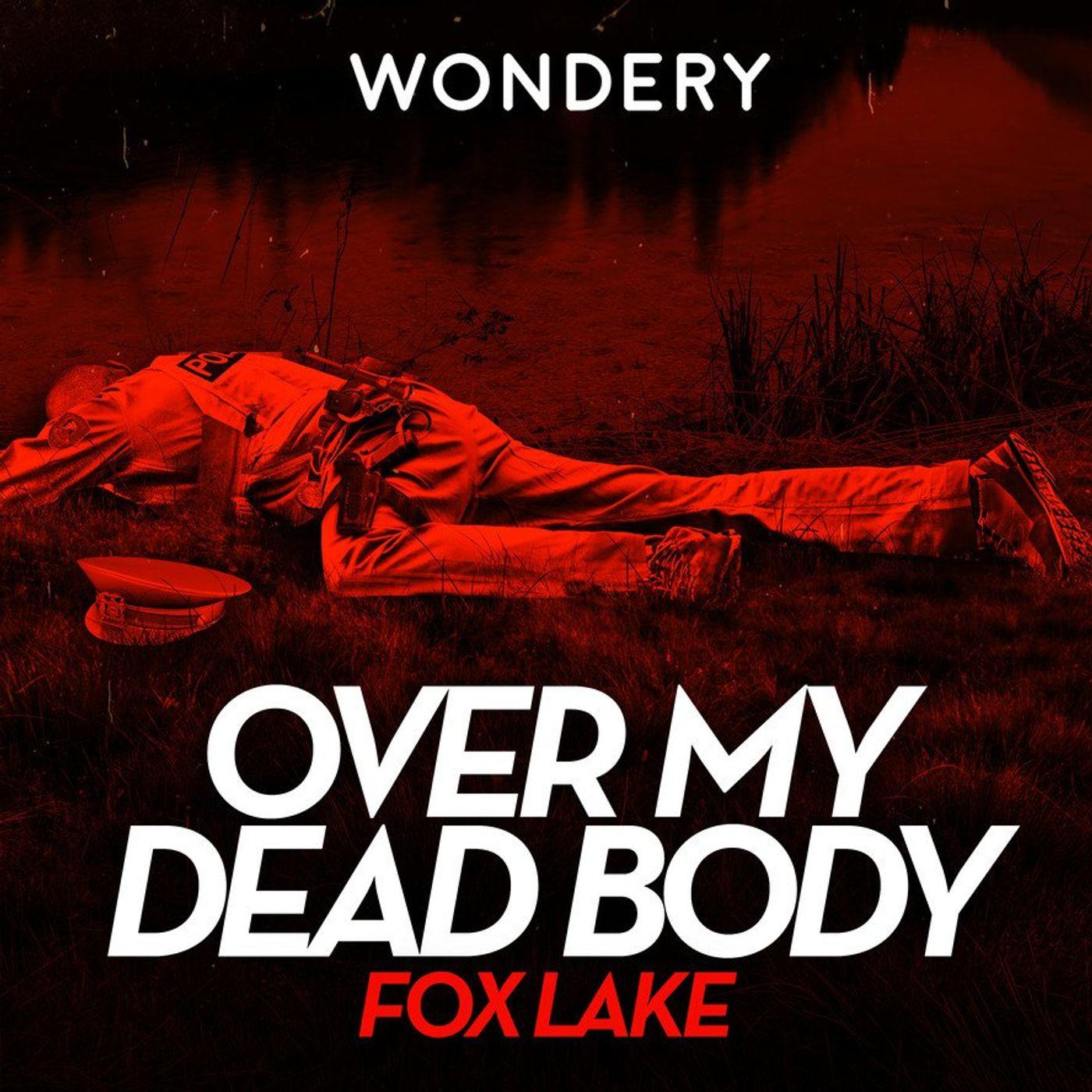 Introducing Over My Dead Body Season 3: Fox Lake