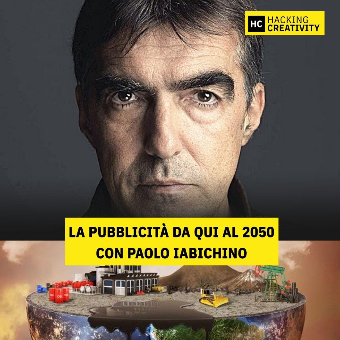 51 - La pubblicità da qui al 2050 con Paolo Iabichino