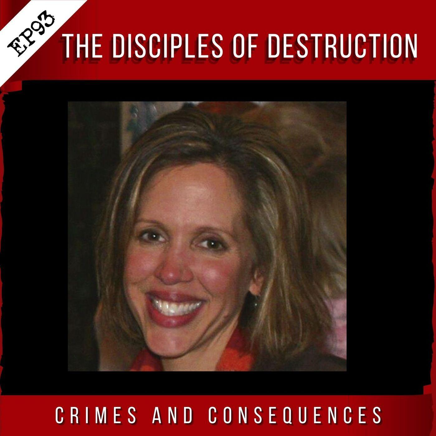 EP93: Disciples of Destruction