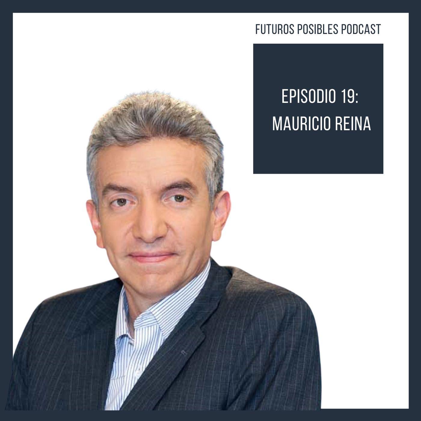 Ep.19: Educación para la innovación, con Mauricio Reina