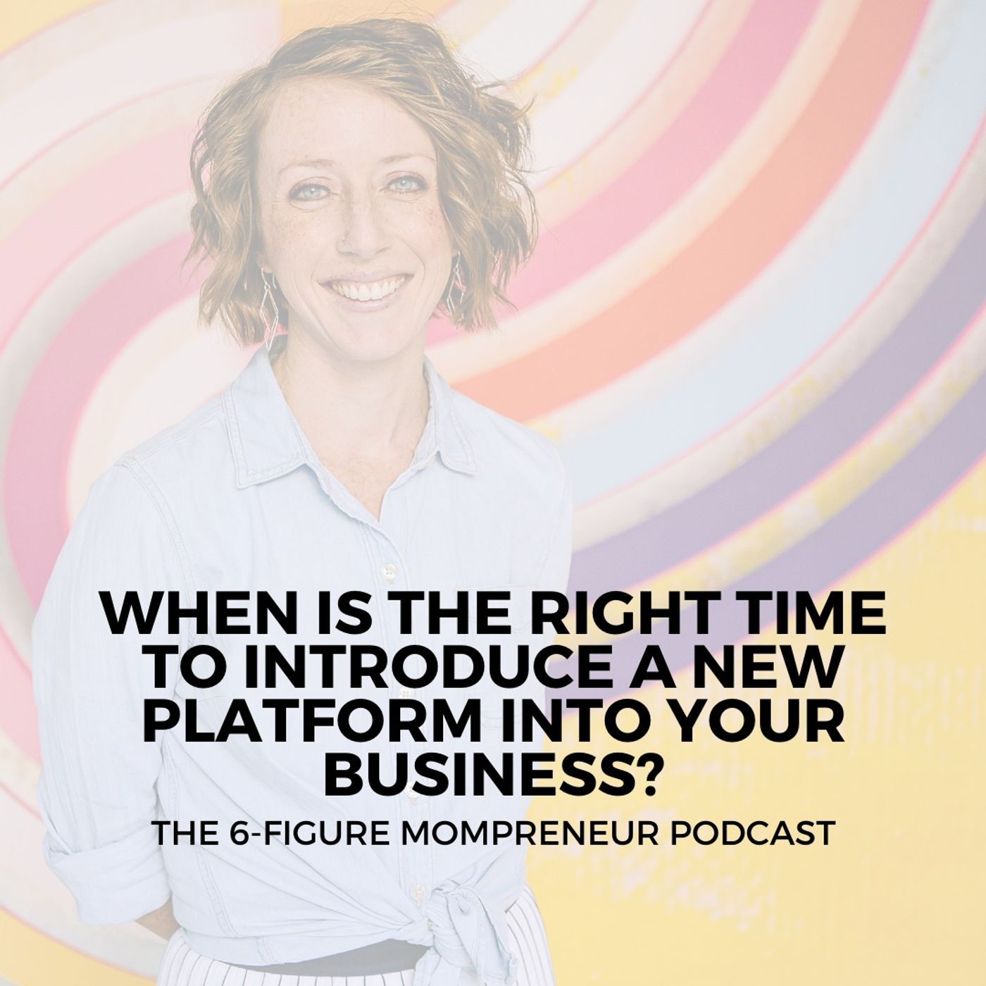 When is the right time to introduce a new platform into your business?