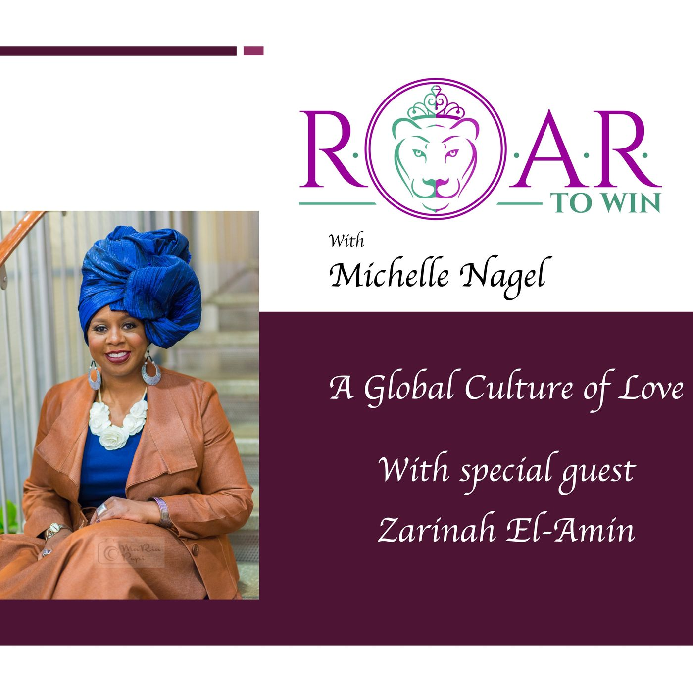 A Global Culture of Love with Zarinah El-Amin