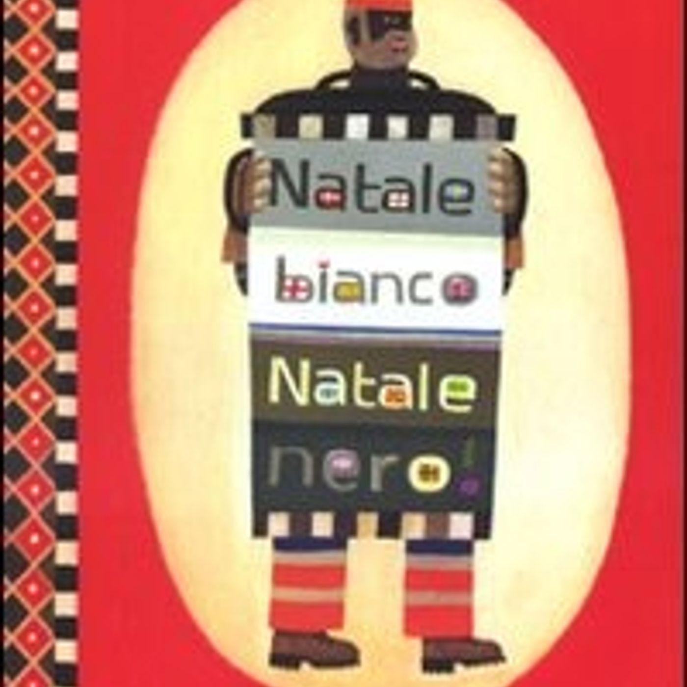 Audiolibri per bambini - Natale Bianco Natale Nero (Beatrice Fontanel)