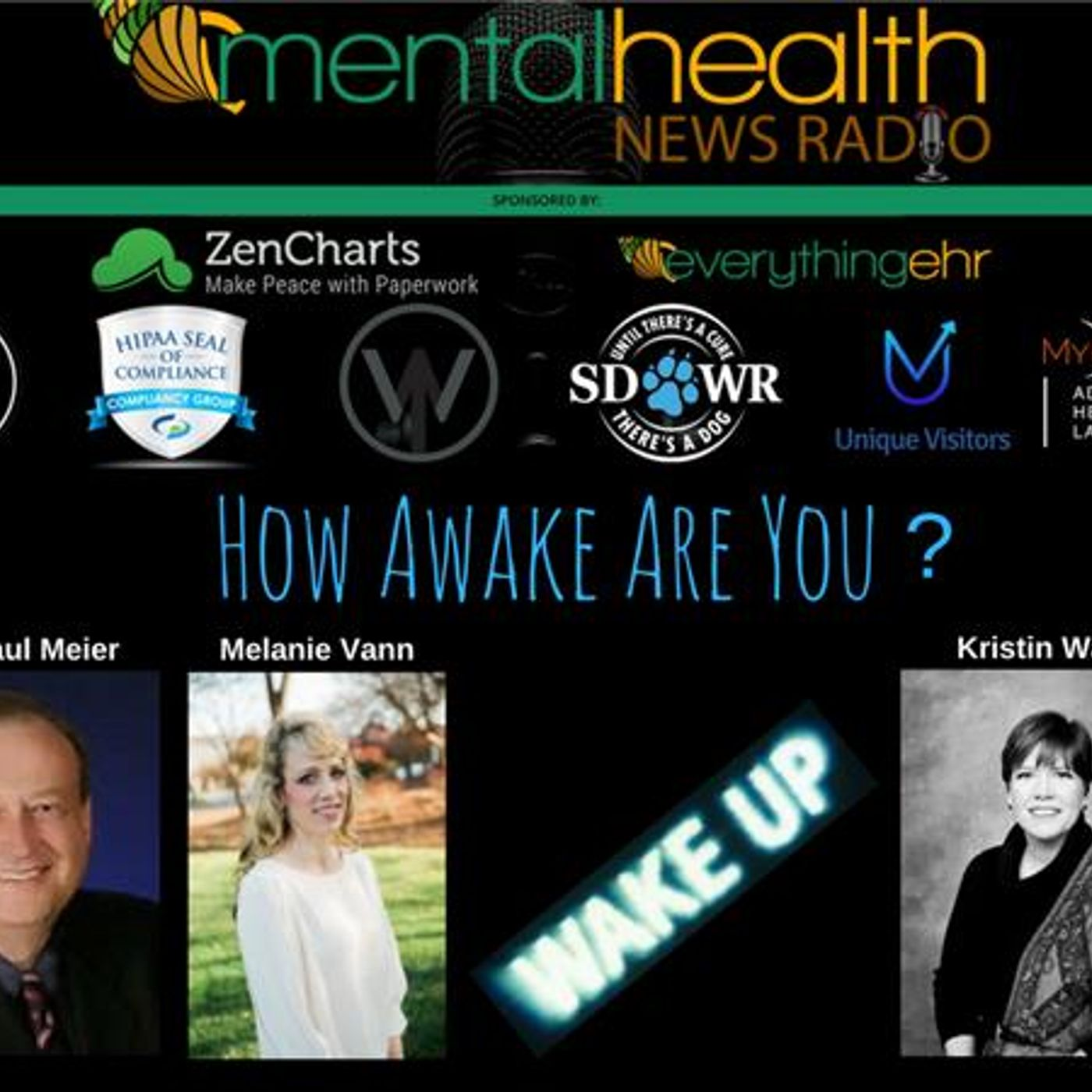 Mental Health News Radio - Round Table Discussions with Dr. Paul Meier: How Awake Are You?