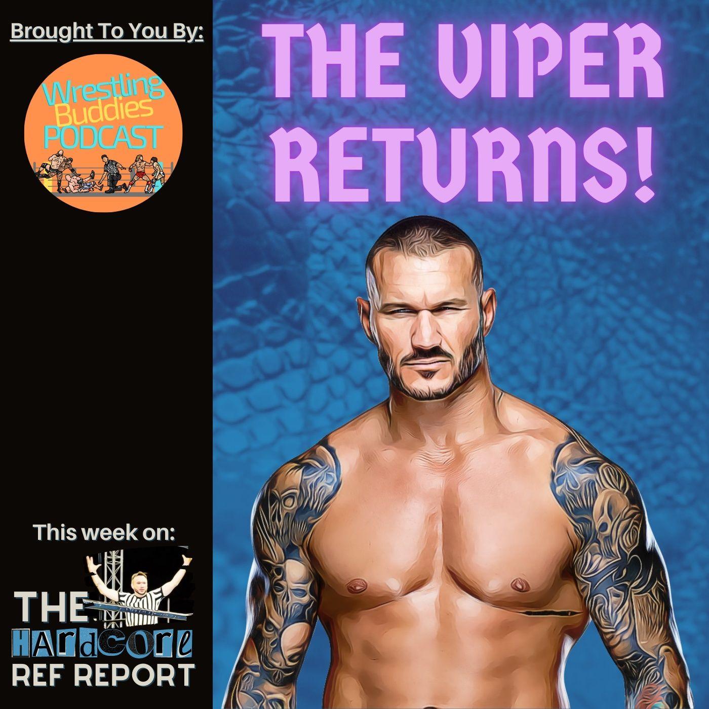 The Viper Returns.