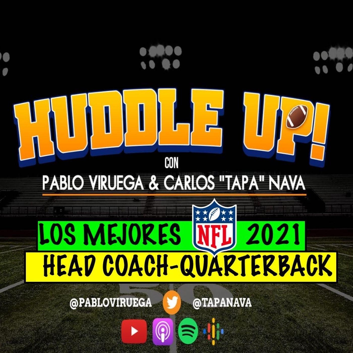 #HuddleUP Los Mejores Dúos Head Coach-Quarterback para #NFL 20201 con @TapaNava y @PabloViruega