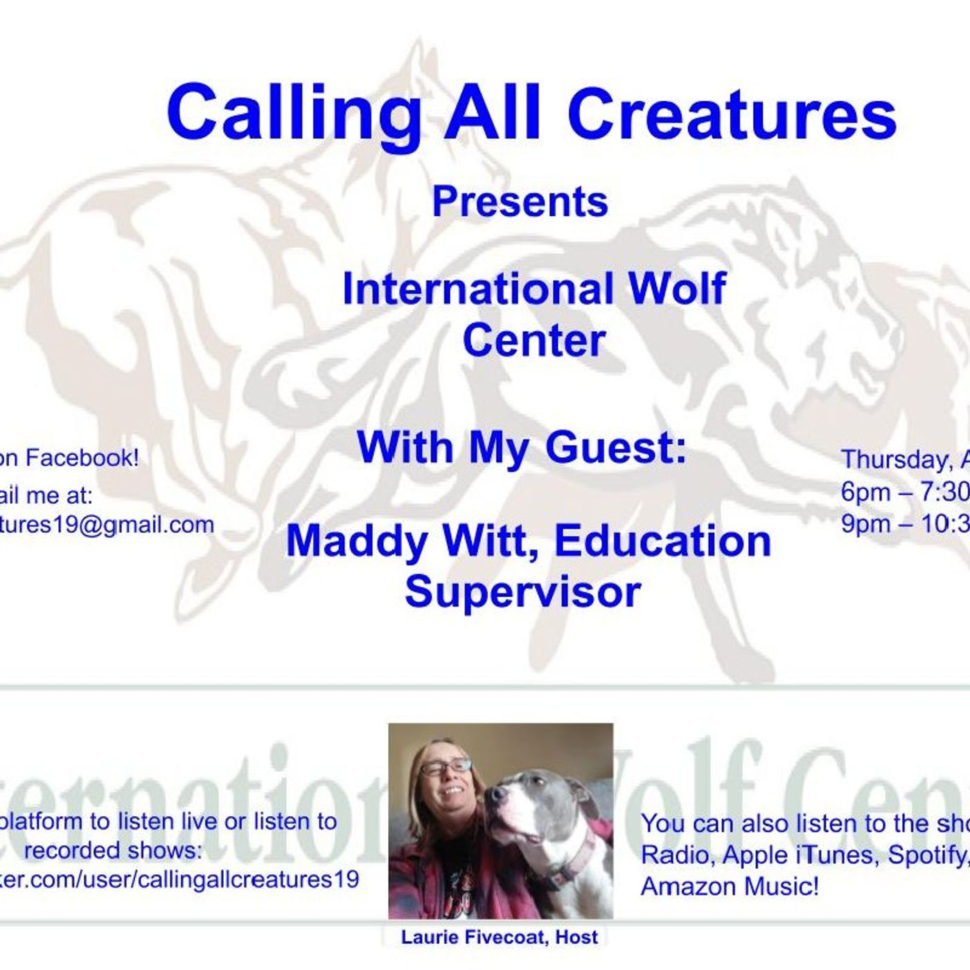 Calling All Creatures Presents the International Wolf Center