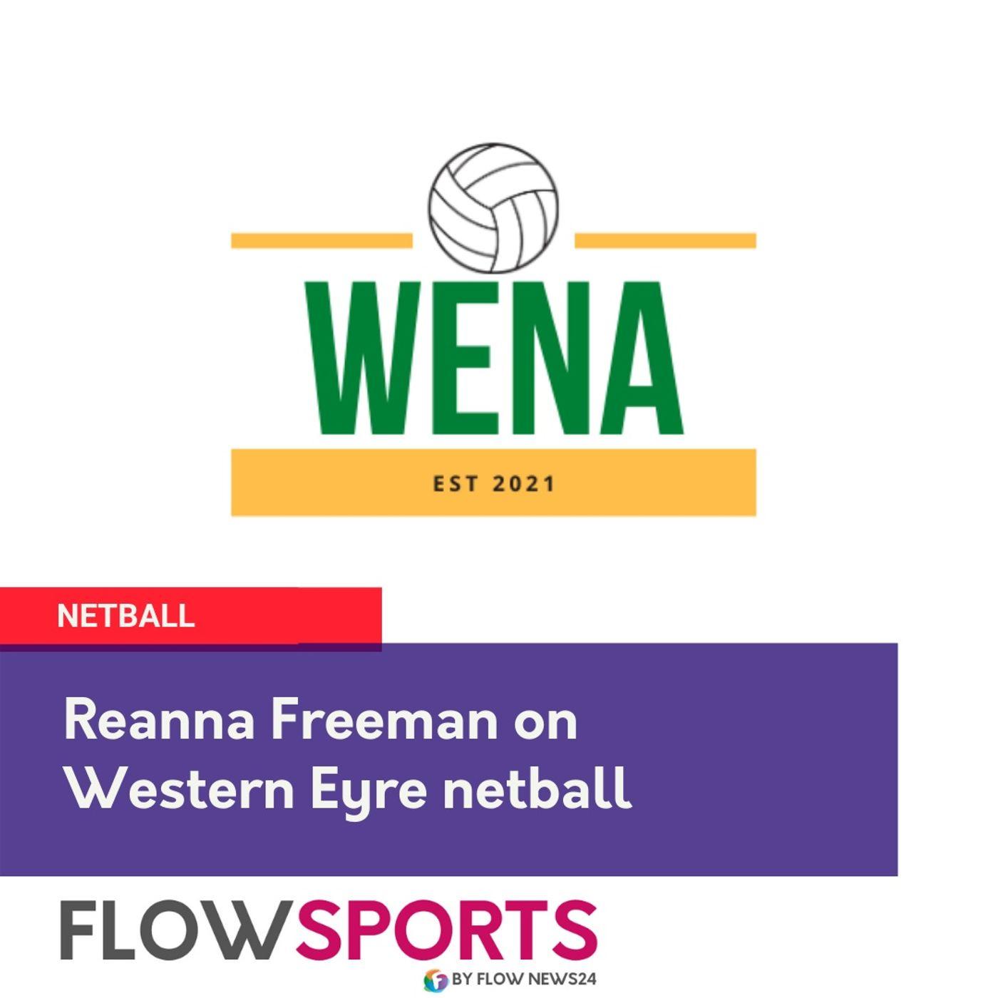 Reanna Freeman on Western Eyre Netball after round 8 heading into the Queen's Birthday long weekend break @NetballSA