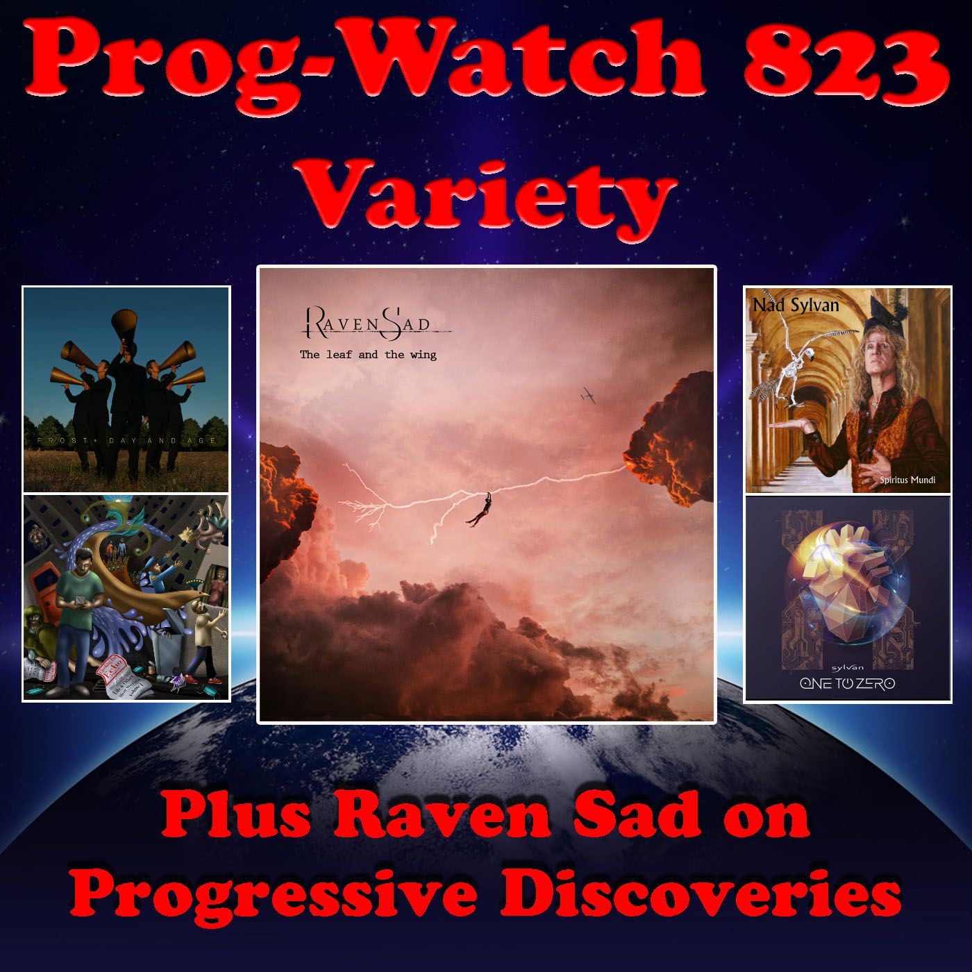 Episode 823 - Variety + Raven Sad on Progressive Discoveries
