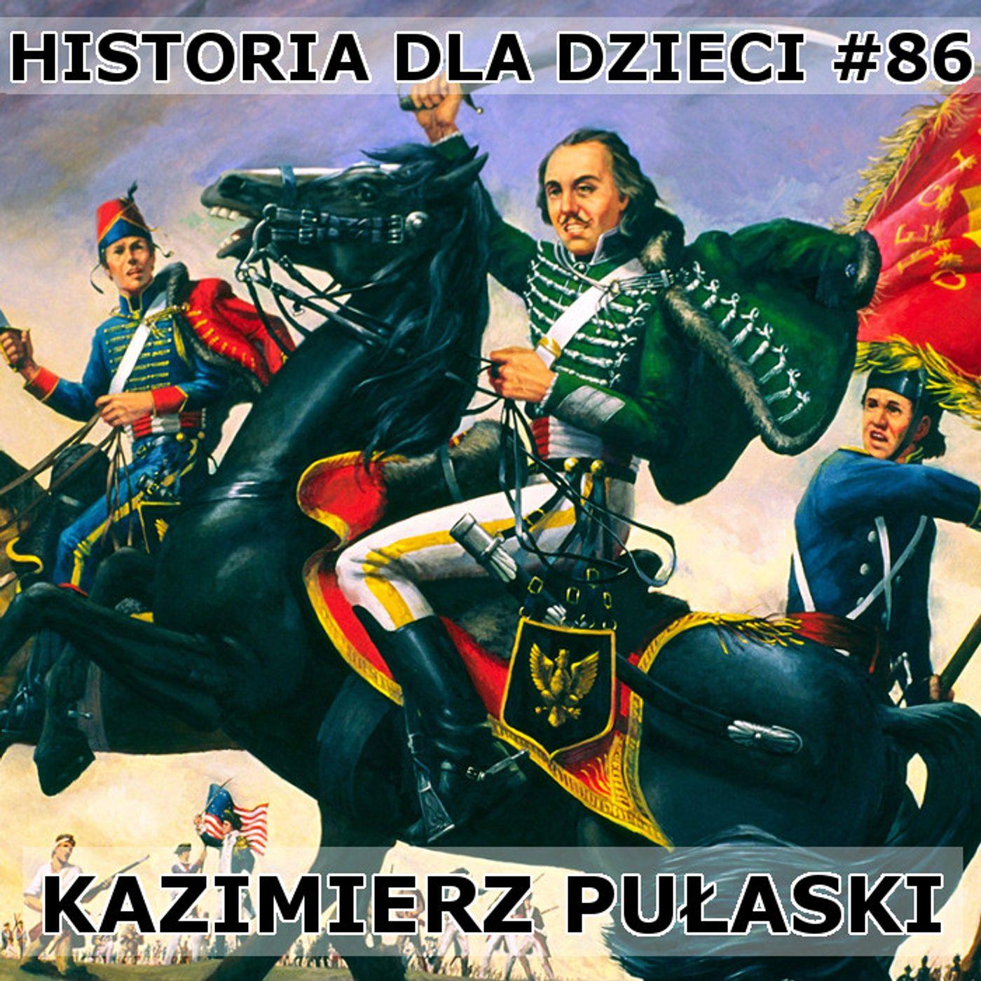 86 - Kazimierz Pułaski