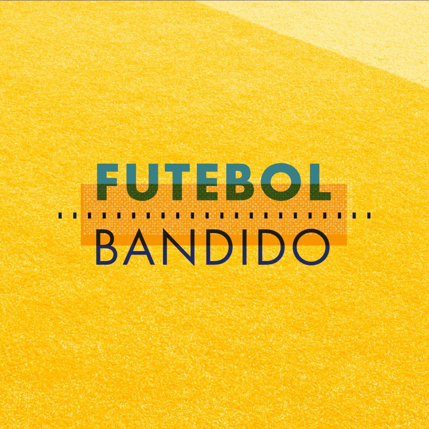 Ouça o podcast Futebol Bandido - teaser