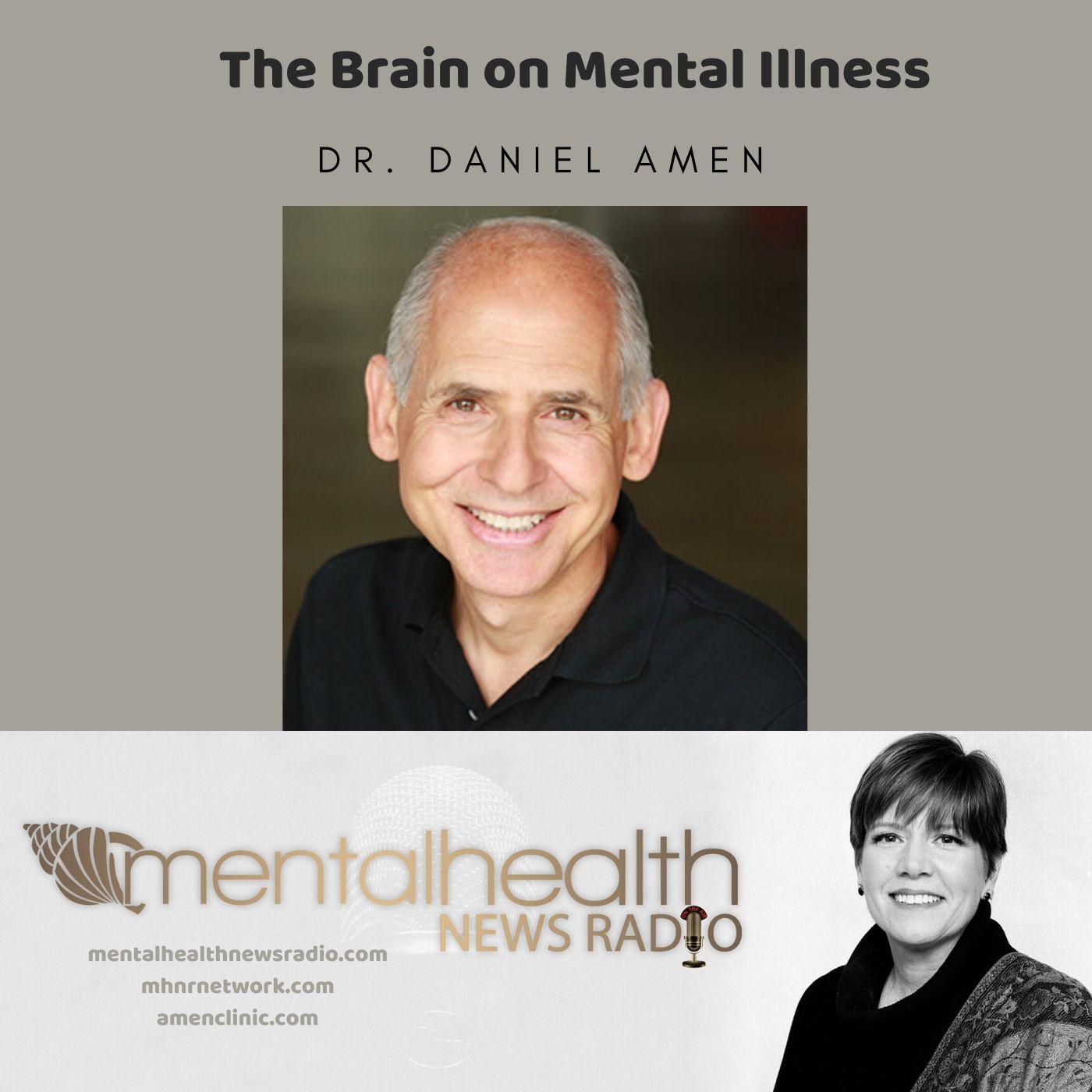 Mental Health News Radio - The Brain On Mental Illness