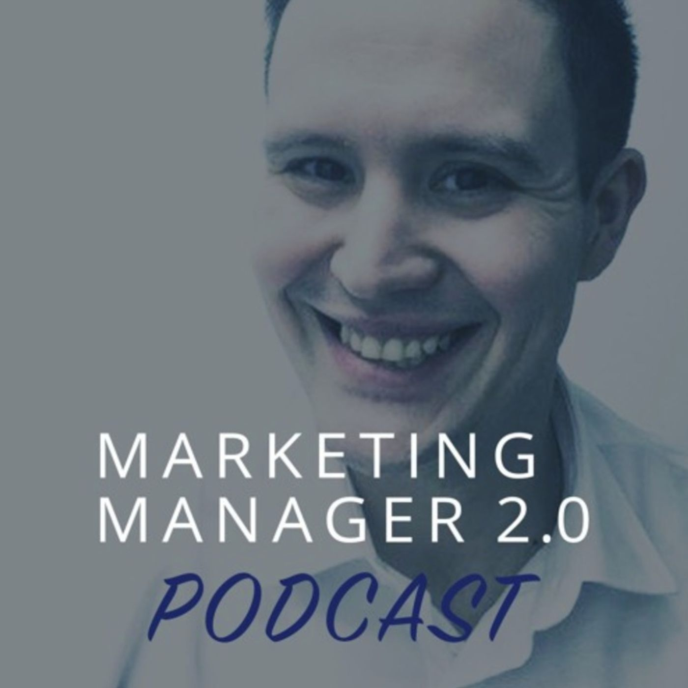 Marketing Manager 2.0 podcast
