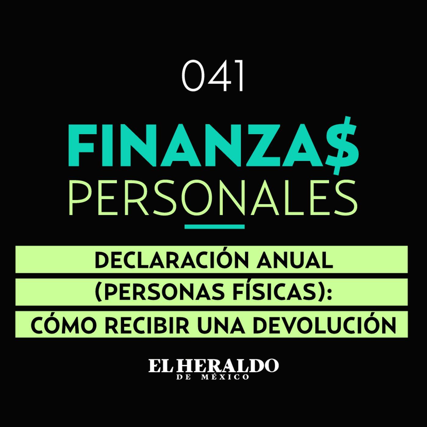 SAT y Declaración Anual | Finanzas Personales: devoluciones a favor de impuestos