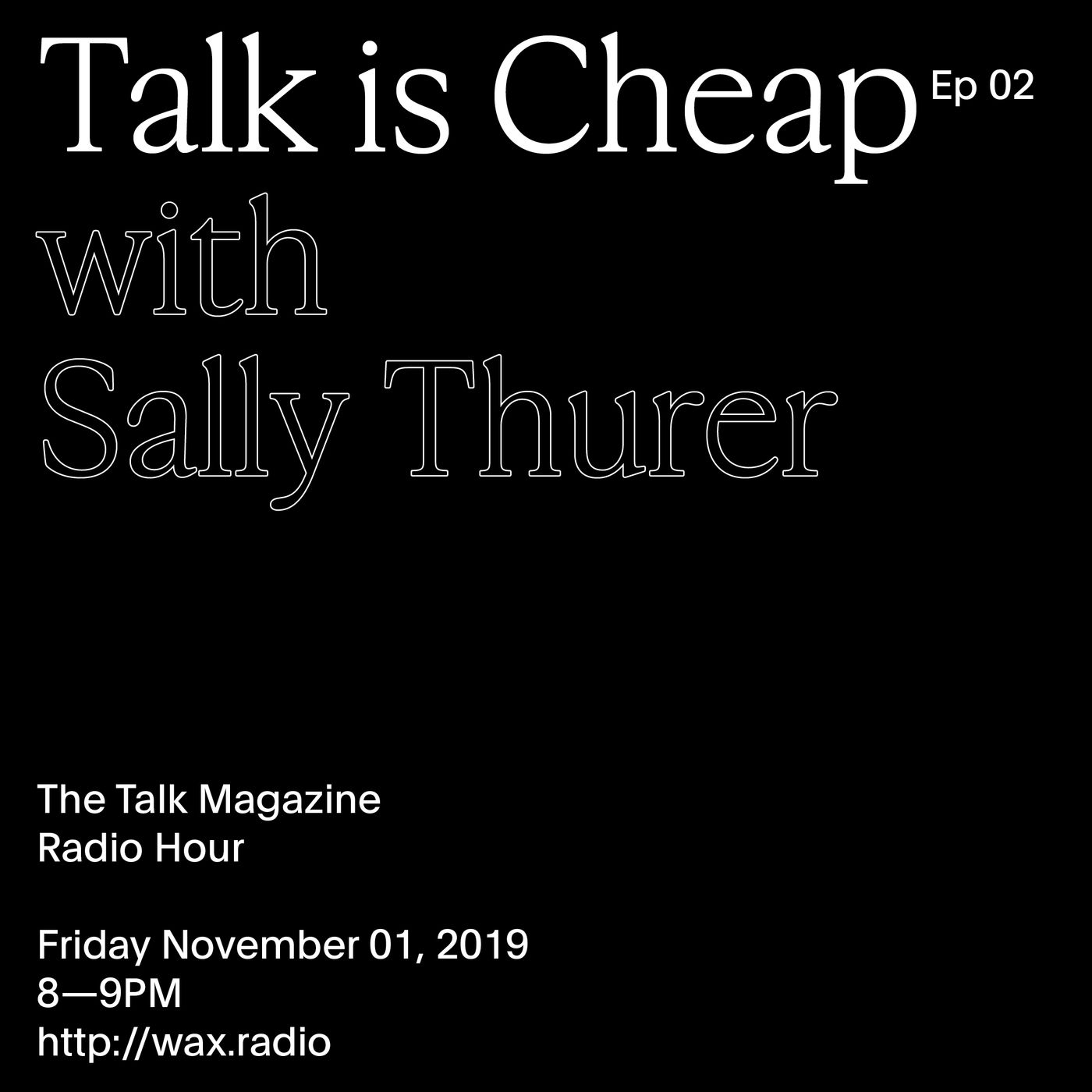 Episode 02 with Sally Thurer