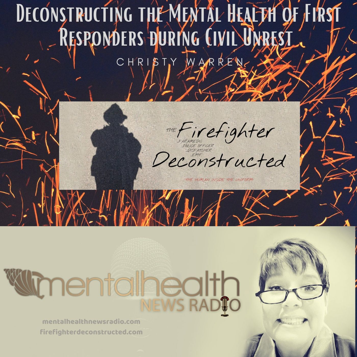 Mental Health News Radio - Deconstructing the Mental Health of First Responders During Civil Unrest