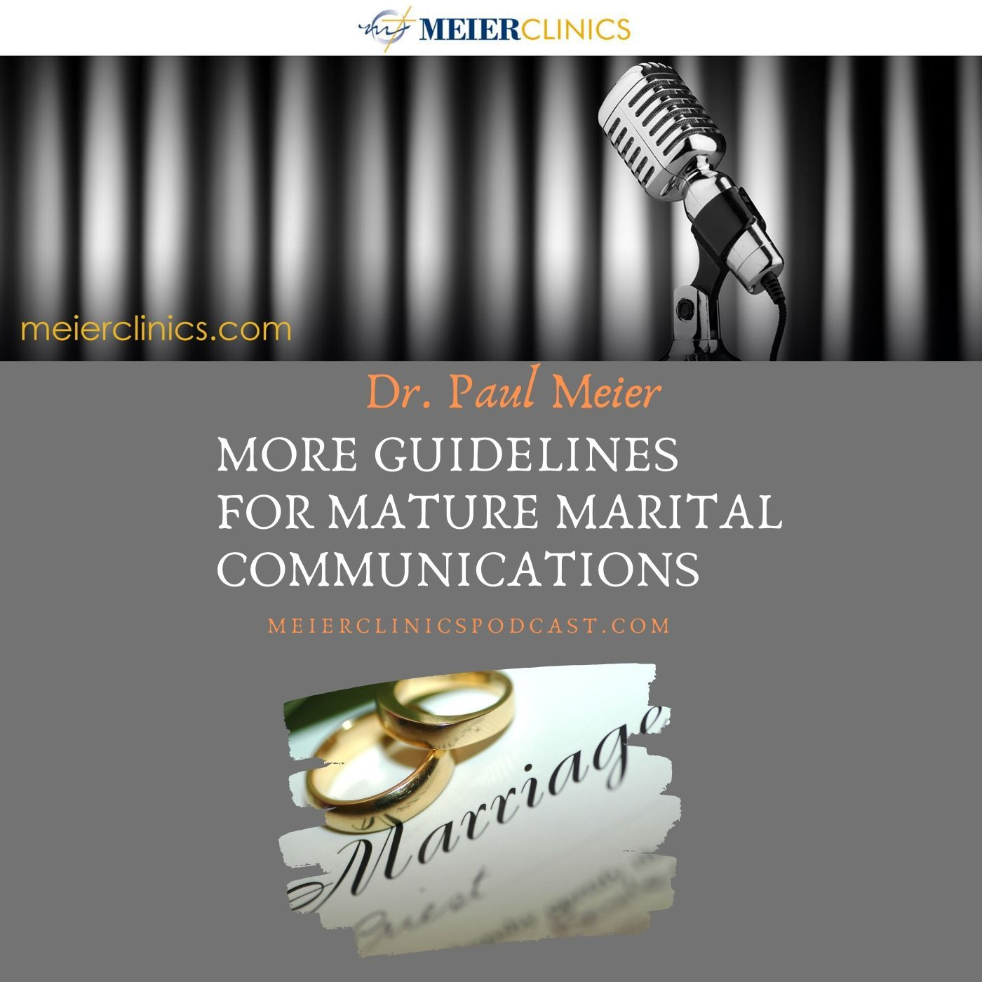 More Guidelines for Mature Marital Communications with Dr. Paul Meier