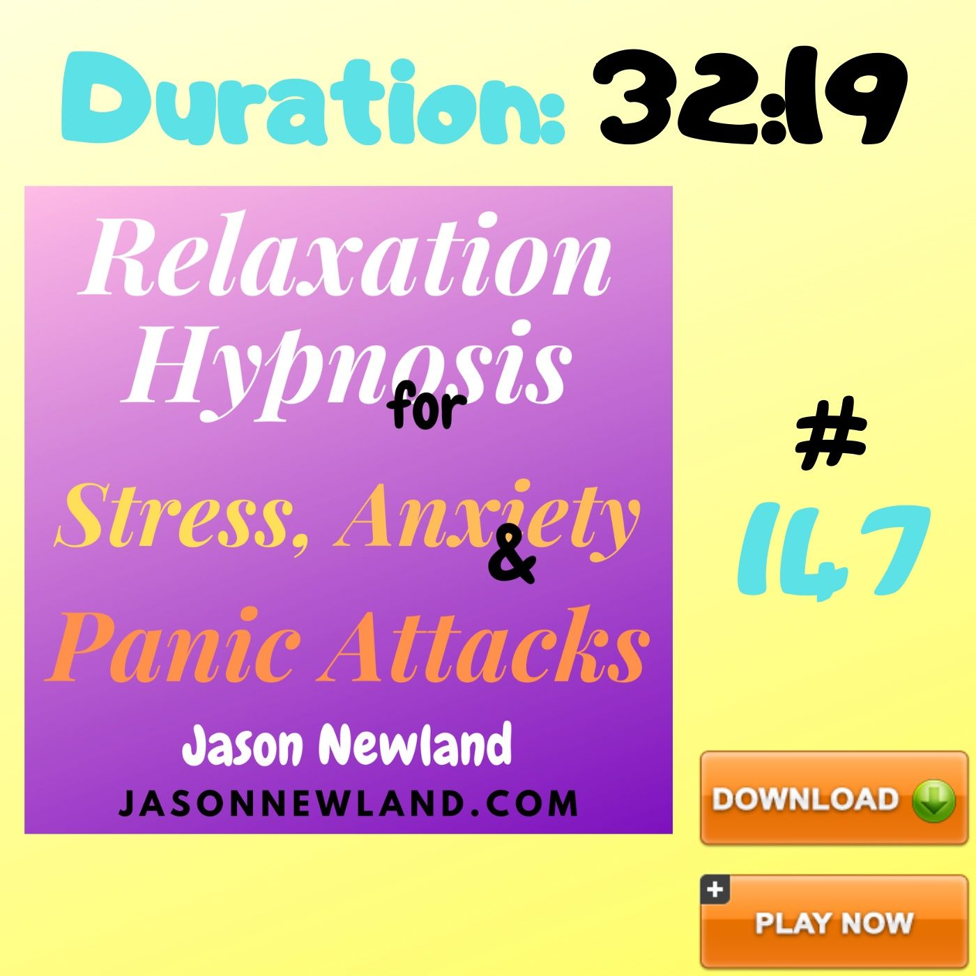 "#147 Relaxation Hypnosis for Stress, Anxiety & Panic Attacks - ""FOCUS ON FEELING RELAXED"" (Jason Newland) (4th June 2020)"