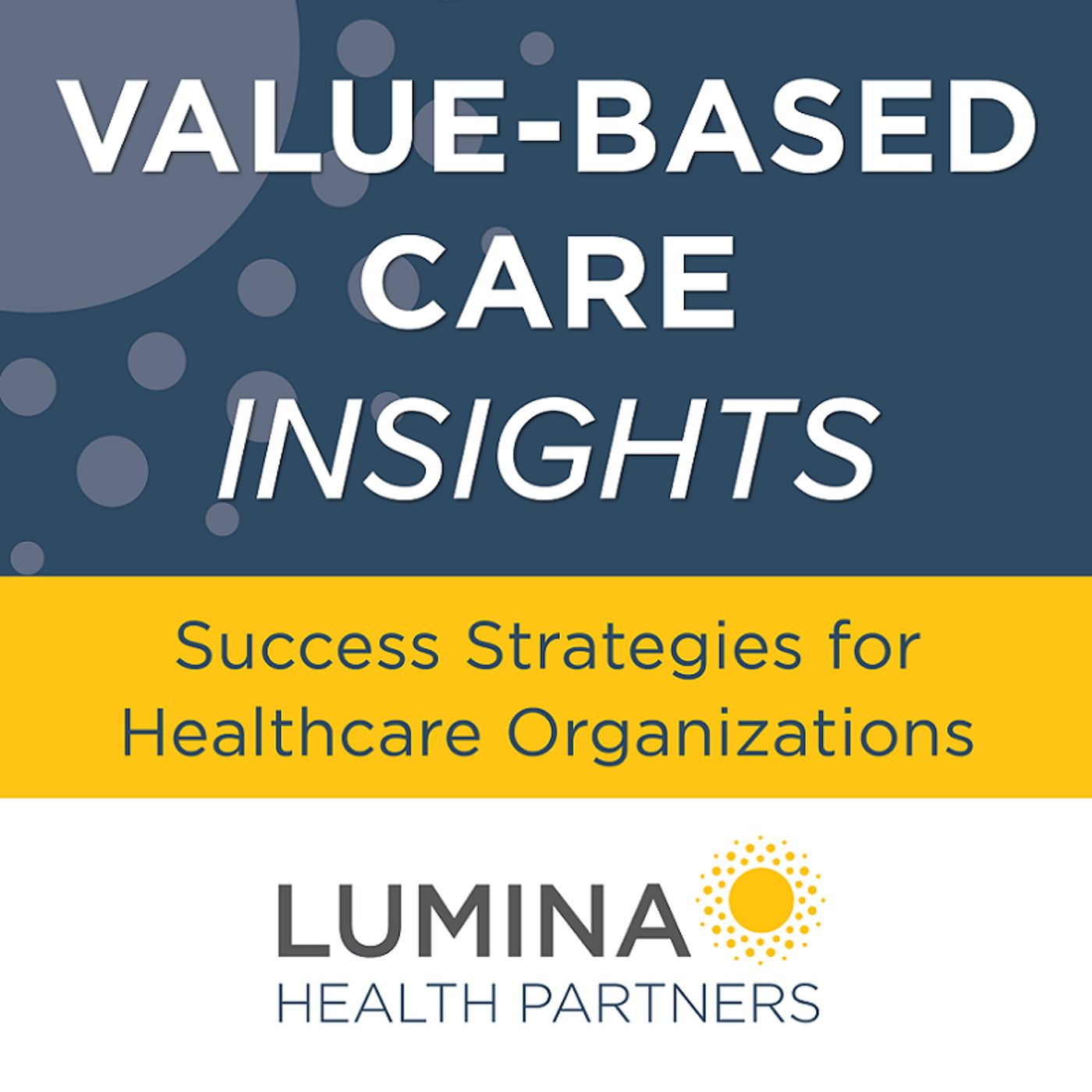 VBC Insights: A Look at Physician Contracts and Compensation