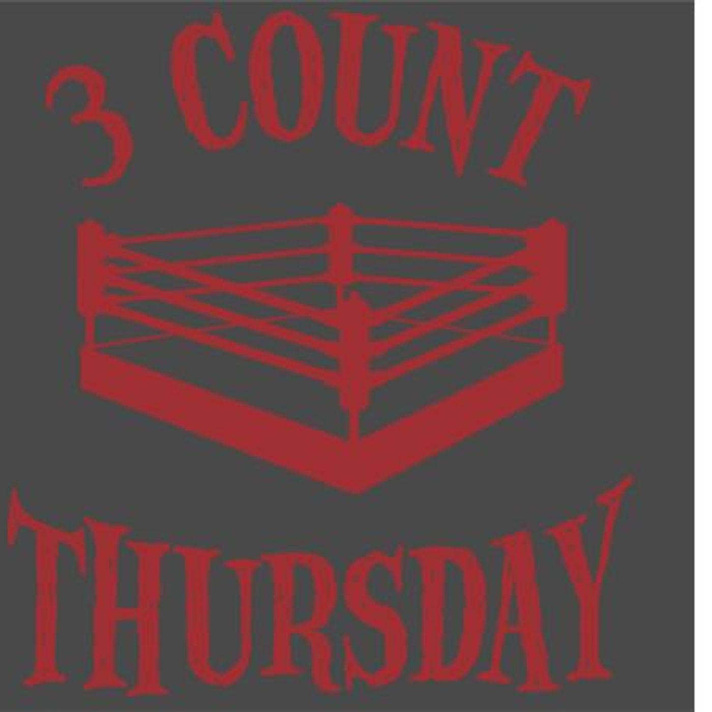 WrestlingPodcast.com Presents: 3CountThursday