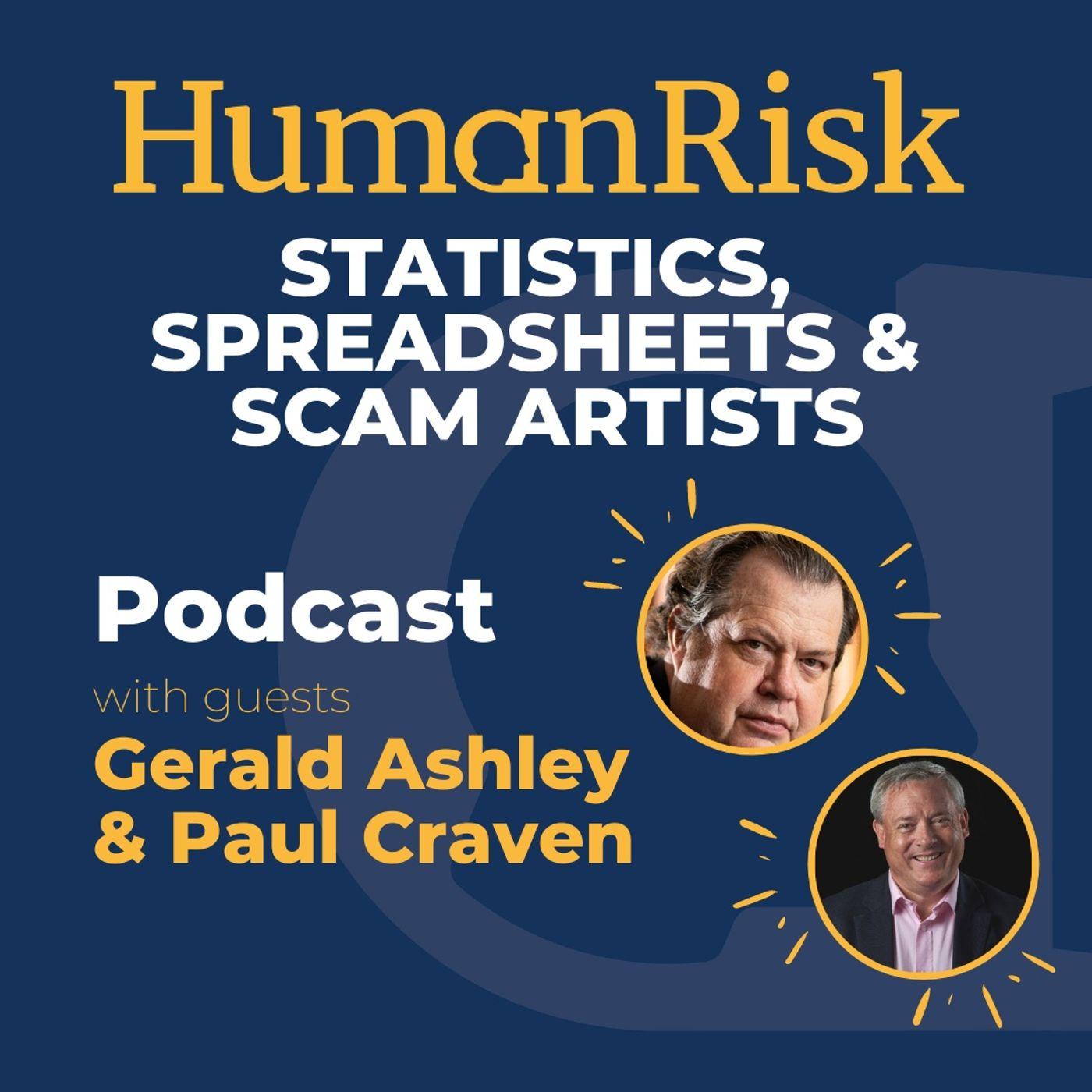 Gerald Ashley & Paul Craven on Statistics, Spreadsheets & Scam Artists