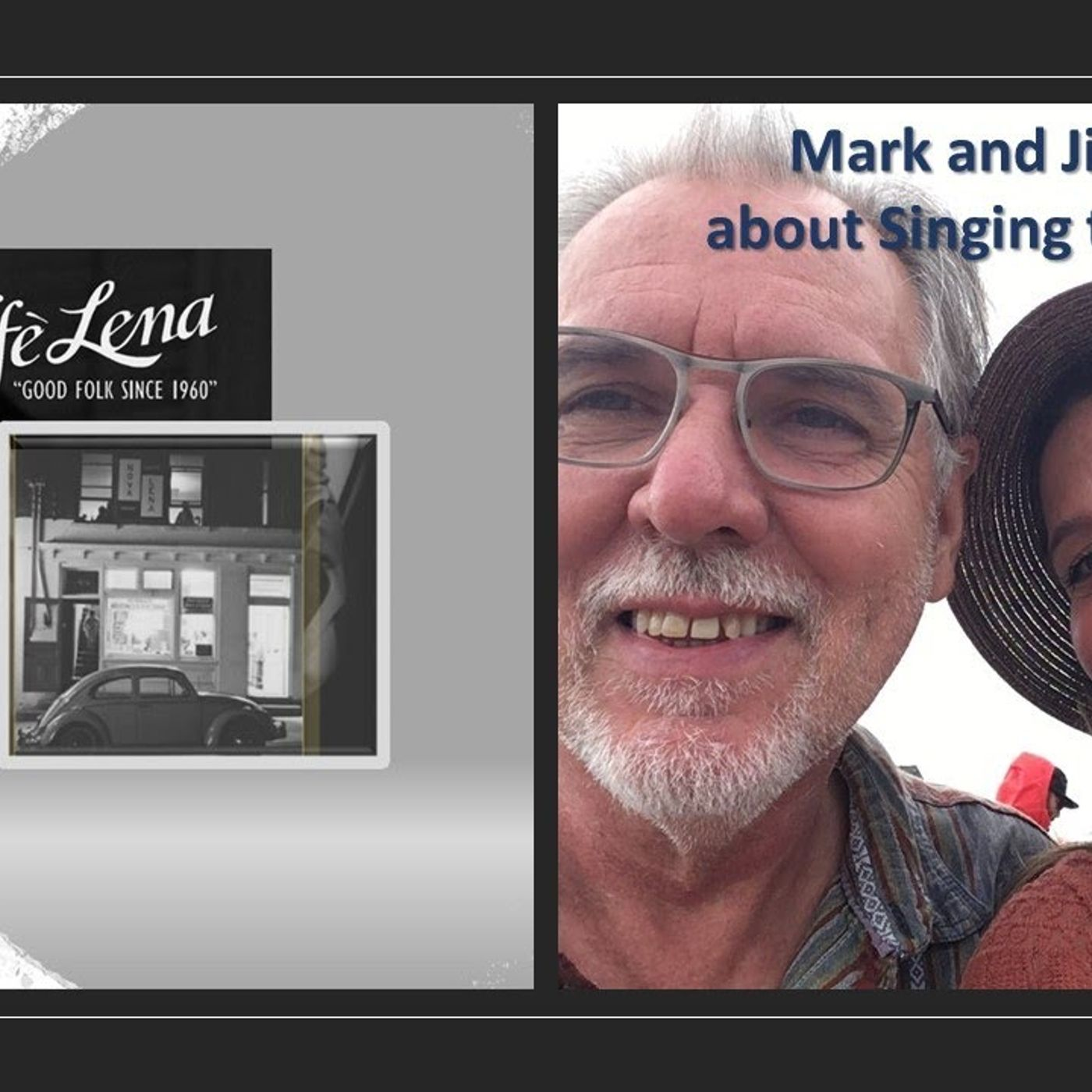Mark and Jill Talk about Singing The Blues_Caffe' Lena & more 4_15_21