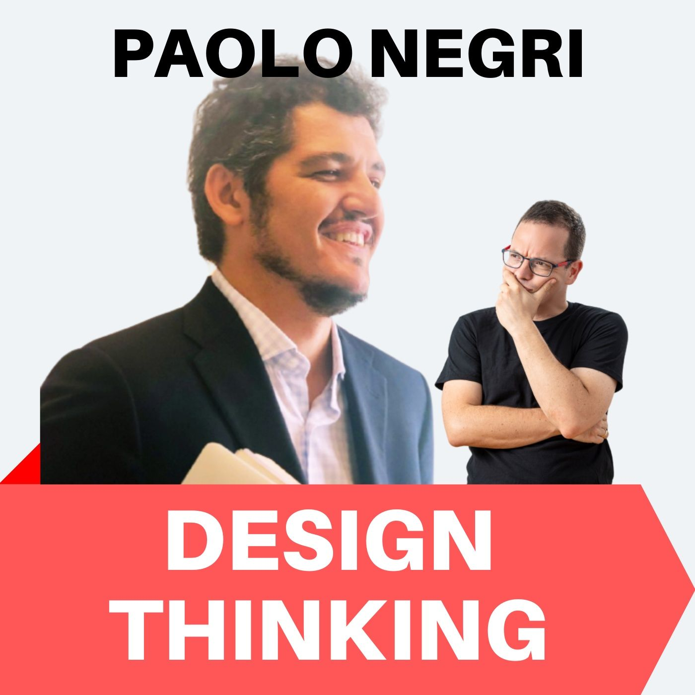 180 - Paolo Negri ci introduce al Design Thinking