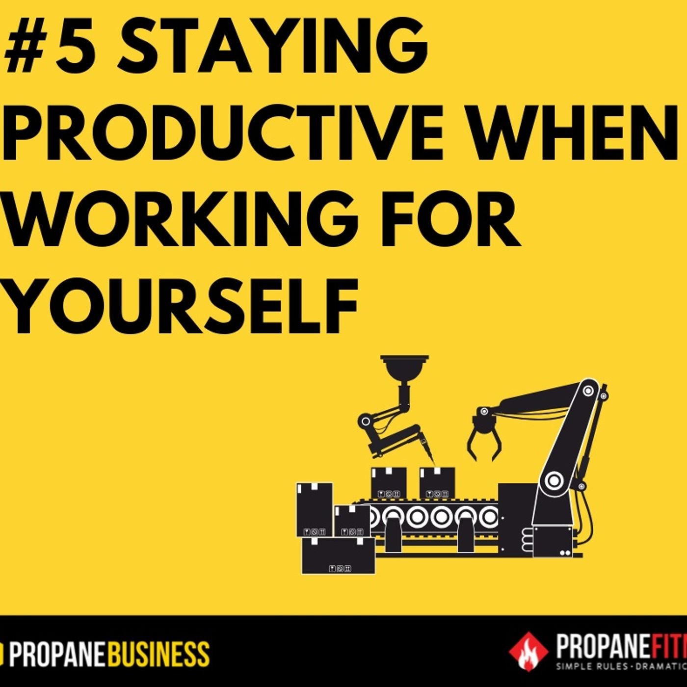 5. How to stay productive while working for yourself and get out of your own way