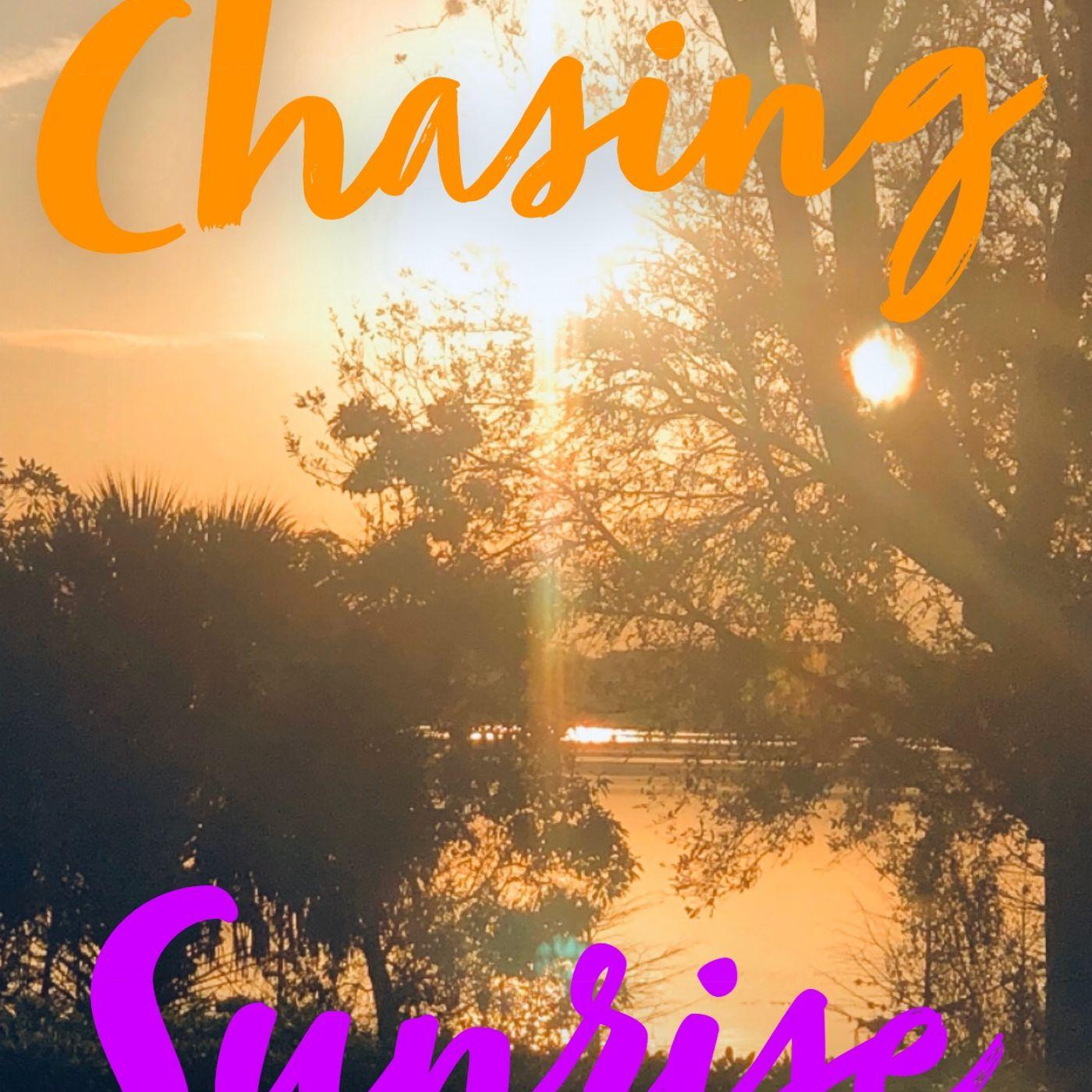 Chasing Sunrise/ Perpetual Perception