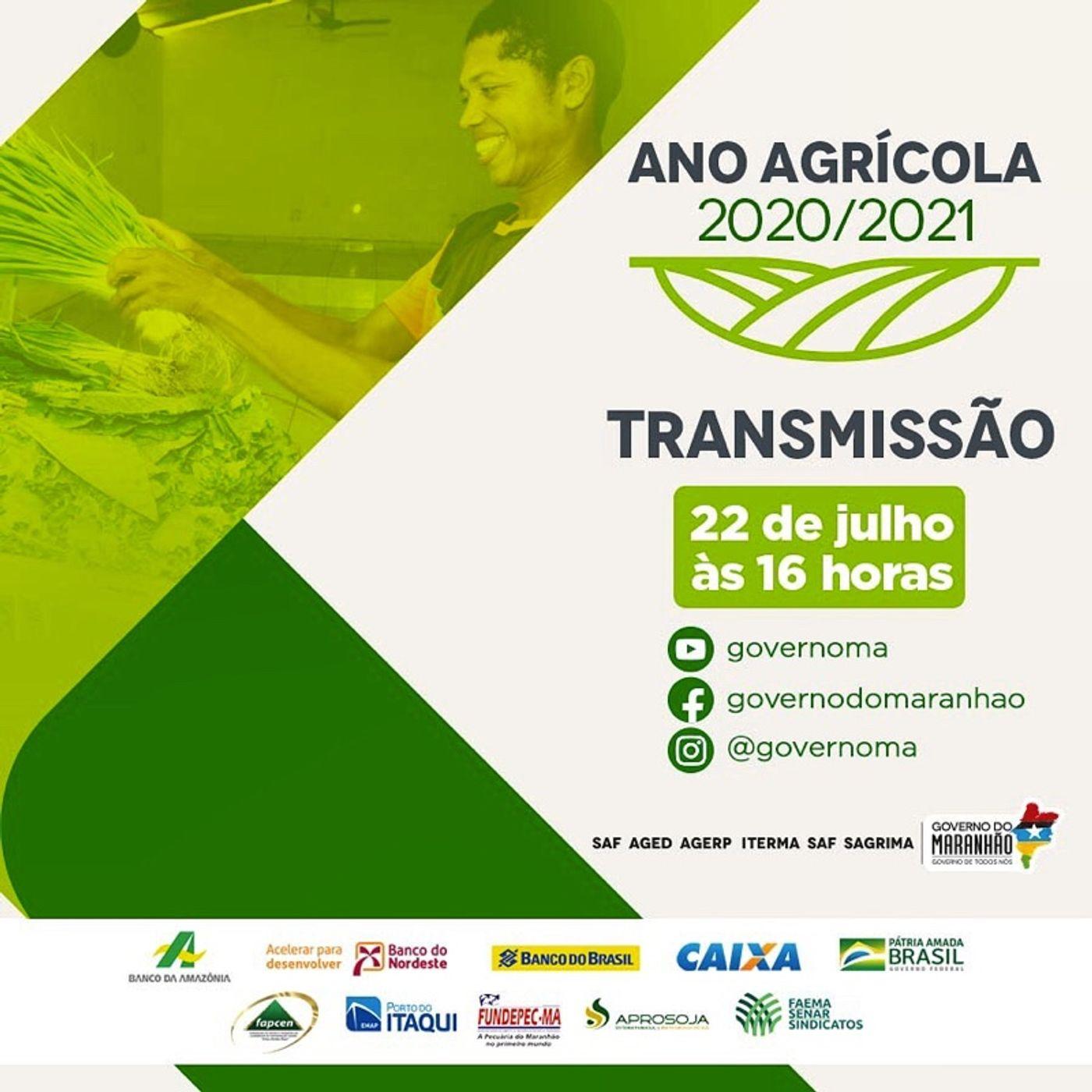 Episódio 2 - Governo-do-Maranhão-realiza-abertura-do-ano-agrícola-2020-2021