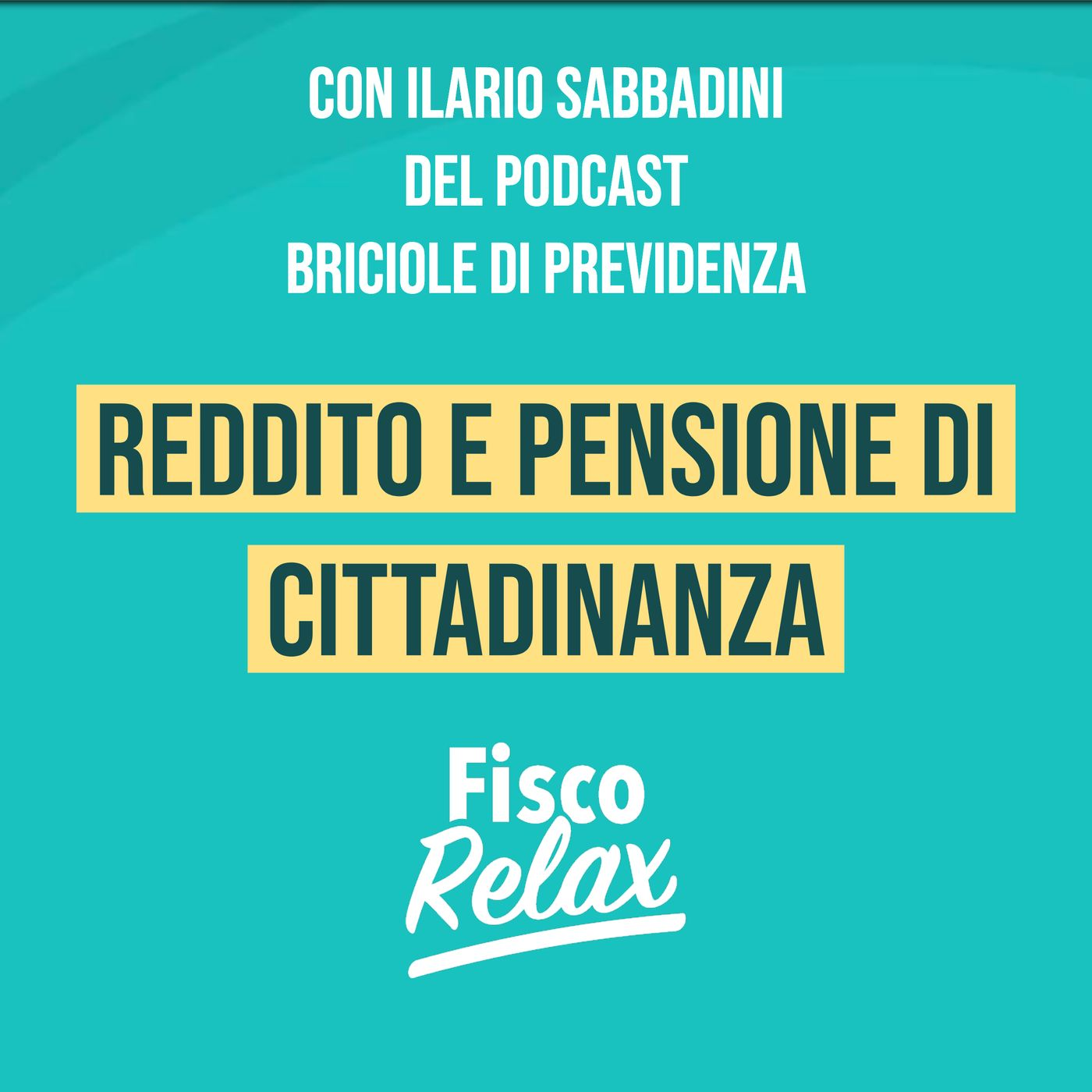 Reddito e pensione di cittadinanza -con Ilario Sabbadini di Briciole di Previdenza