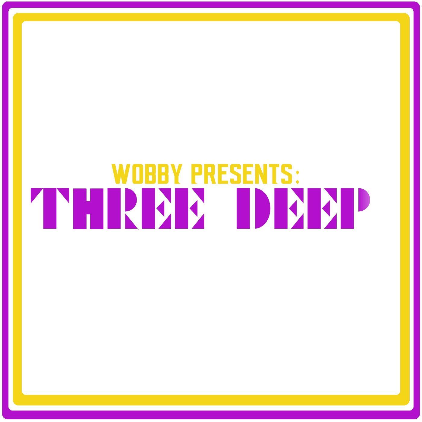 Three Deep w/ Wobby - The Bye Week w/ Bryant McKinnie