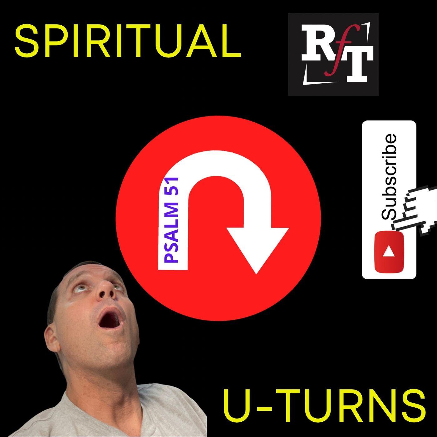 Spiritual U-Turns - 4:23:21, 5.26 PM