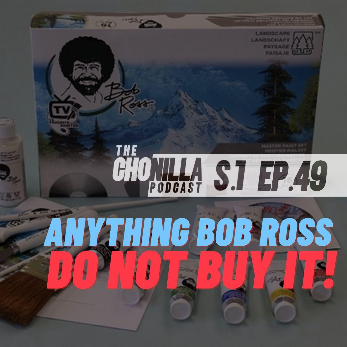 Anything Bob Ross Do Not Buy It!