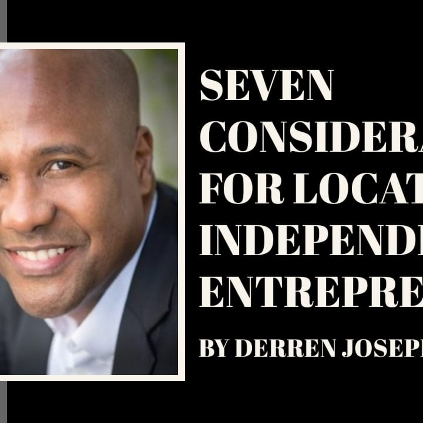 [ HTJ Podcast ] Seven Considerations for Location Independent Entrepreneurs.