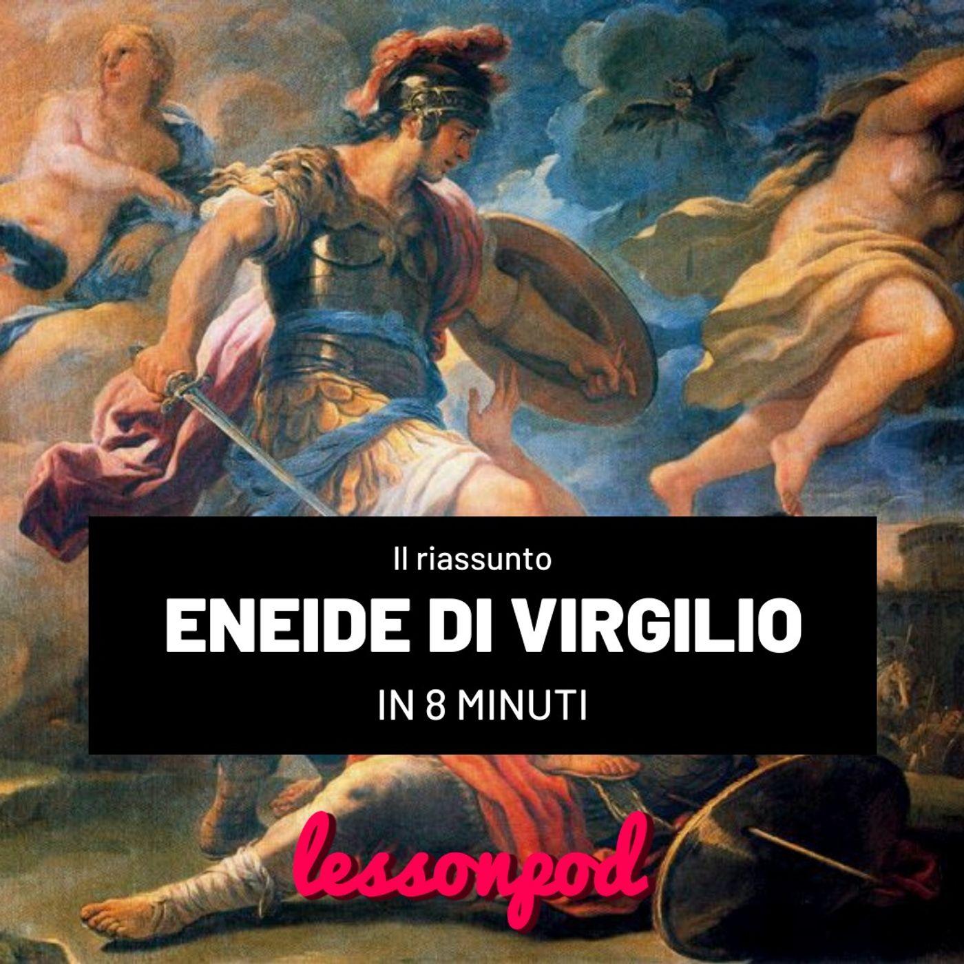 Il riassunto dell'Eneide di Virgilio in 8 minuti