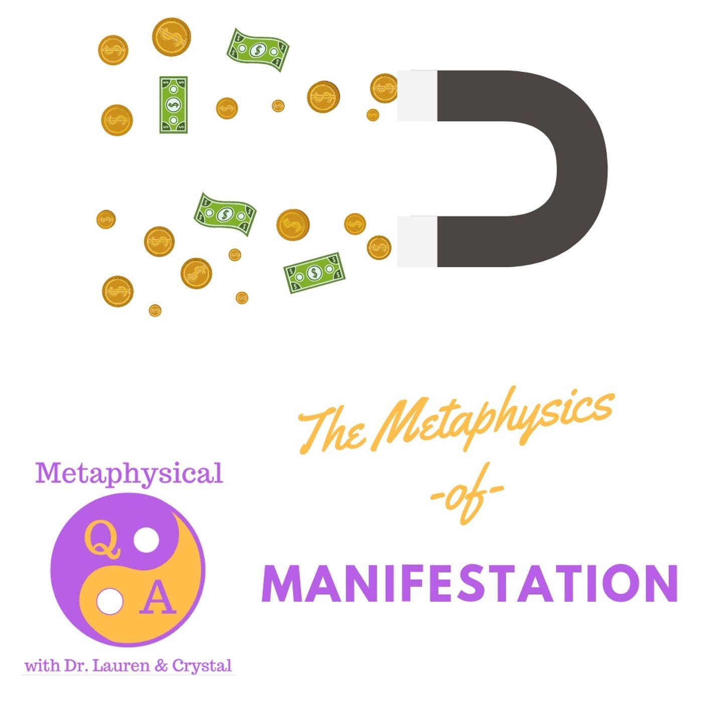 Metaphysics of Manifestation